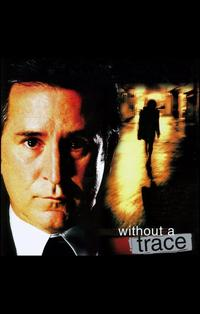 Without a Trace (TV) - 11 x 17 TV Poster - Style B