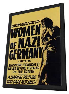 Women of Nazi Germany - 11 x 17 Movie Poster - Style A - in Deluxe Wood Frame
