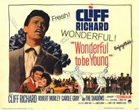 Wonderful to Be Young - 11 x 14 Movie Poster - Style A