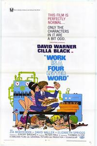 Work is a Four Letter Word - 11 x 17 Movie Poster - Style A