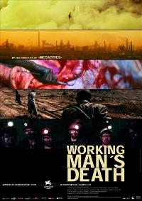 Workingman's Death - 11 x 17 Movie Poster - Style A