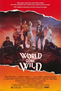 World Gone Wild - 11 x 17 Movie Poster - Style A