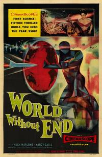 World Without End - 11 x 17 Movie Poster - Style A