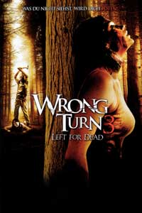 Wrong Turn 3: Left for Dead - 27 x 40 Movie Poster - Style B