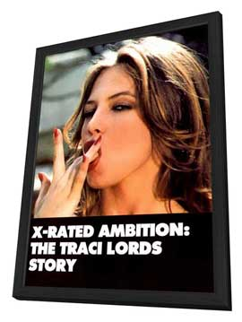 X-Rated Ambition: The Traci Lords Story - 11 x 17 Movie Poster - Style A - in Deluxe Wood Frame