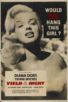 Yield to the Night - 11 x 17 Movie Poster - UK Style A