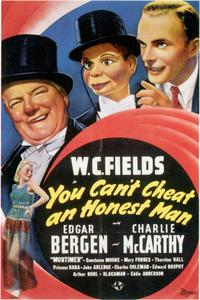 You Can't Cheat an Honest Man - 11 x 17 Movie Poster - Style A
