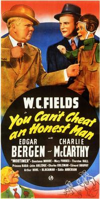 You Can't Cheat an Honest Man - 11 x 17 Movie Poster - Style C