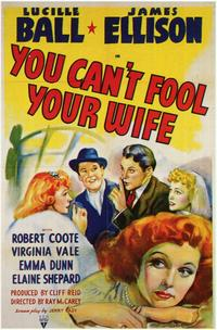 You Can't Fool Your Wife - 11 x 17 Movie Poster - Style A
