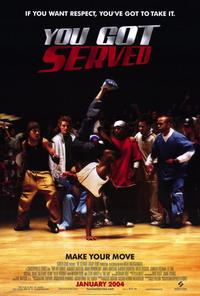 You Got Served - 27 x 40 Movie Poster - Style A