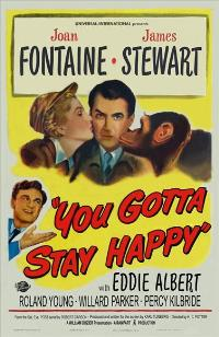 You Gotta Stay Happy - 11 x 17 Movie Poster - Style A