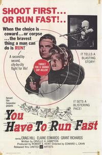 You Have to Run Fast - 11 x 17 Movie Poster - Style A
