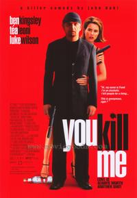You Kill Me - 43 x 62 Movie Poster - Bus Shelter Style A