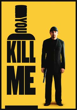You Kill Me - 11 x 17 Movie Poster - Style B
