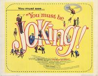 You Must Be Joking - 11 x 14 Movie Poster - Style A