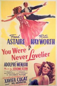You Were Never Lovelier - 11 x 17 Movie Poster - Style B