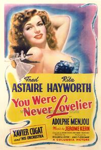 You Were Never Lovelier - 43 x 62 Movie Poster - Bus Shelter Style A