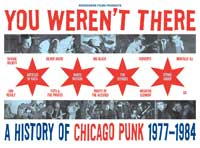 You Weren't There: A History of Chicago Punk 1977 to 1984 - 27 x 40 Movie Poster - Style A