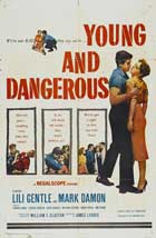 Young and Dangerous - 11 x 17 Movie Poster - Style A