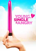 Young, Single & Angry - 11 x 17 Movie Poster - Swedish Style A