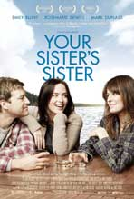 Your Sister's Sister - 11 x 17 Movie Poster - Style A