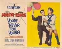 You're Never Too Young - 11 x 14 Movie Poster - Style D