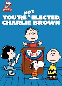 You're Not Elected Charlie Brown - 27 x 40 Movie Poster - Style A
