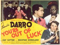 You're Out of Luck - 11 x 14 Movie Poster - Style B