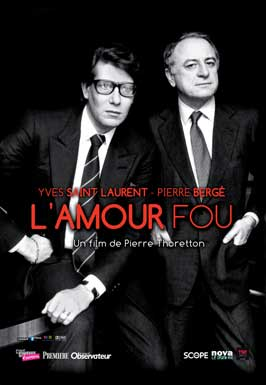 Yves Saint Laurent - Pierre Berg�, l'amour fou - 27 x 40 Movie Poster - French Style A