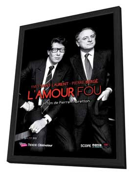 Yves Saint Laurent - Pierre Berg�, l'amour fou - 27 x 40 Movie Poster - French Style A - in Deluxe Wood Frame