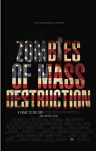 ZMD: Zombies of Mass Destruction - 11 x 17 Movie Poster - Style D