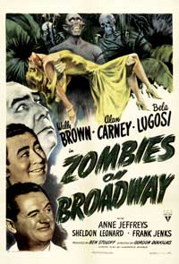 Zombies on Broadway - 11 x 17 Movie Poster - Style A