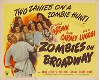 Zombies on Broadway - 11 x 14 Movie Poster - Style B